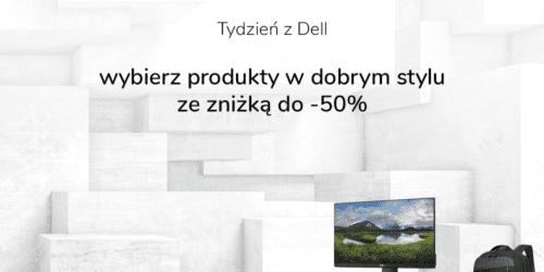 Tydzień z Dell – kup monitory, laptopy i akcesoria z rabatami do 50 procent