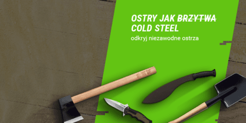 Ostrza na każdą okazję. Marka Cold Steel wkroczyła na combat.pl