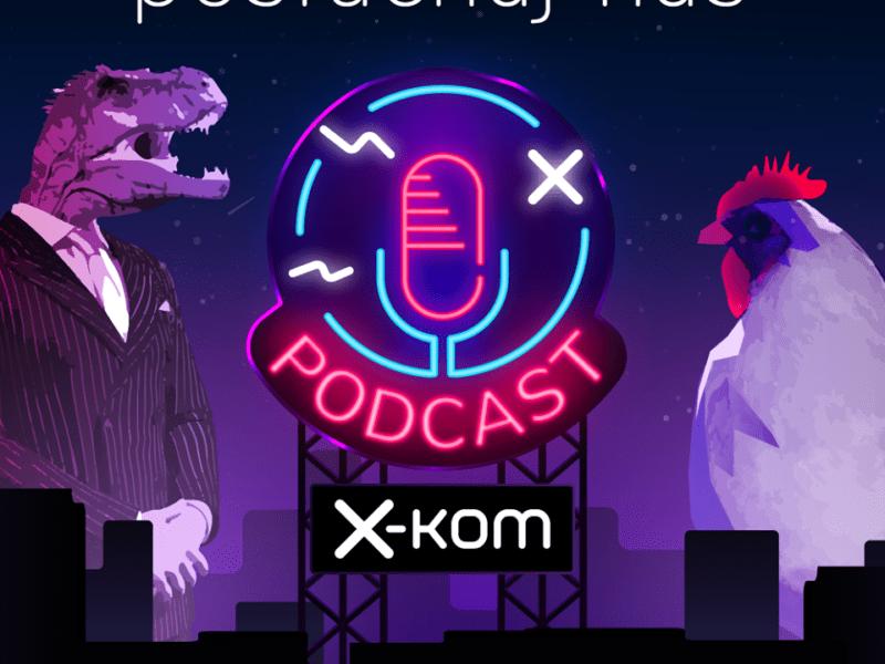 Raz, dwa – próba mikrofonu. Wystartowaliśmy z podcastami x-kom