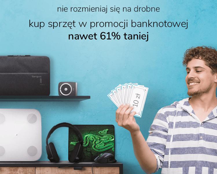 Promocja banknotowa w x-kom. Ceny niższe nawet o 61%