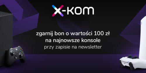Przygotuj się na Xbox Series X i PlayStation 5 – dołącz do newslettera i zgarnij bon o wartości 100 zł
