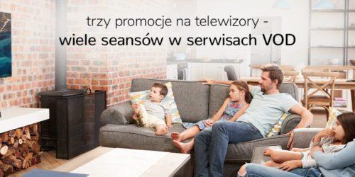Trzy promocje telewizyjne w x-kom – dużo seansów w VOD