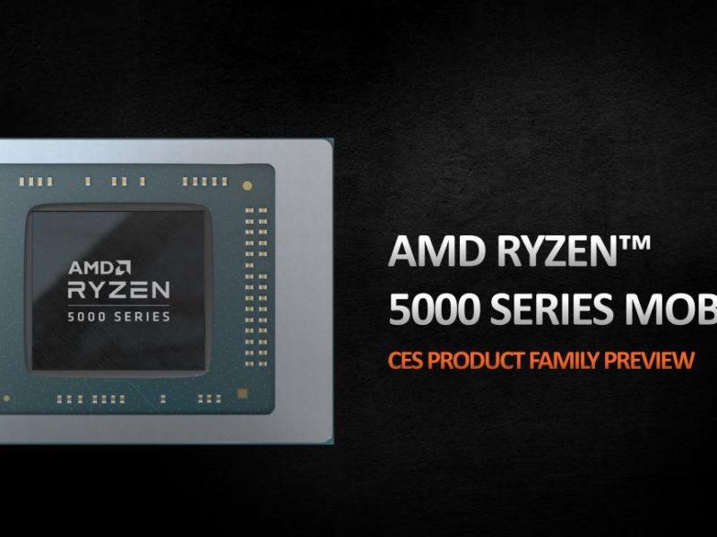 CES 2021: poznaliśmy mobilne procesory AMD Ryzen 5000