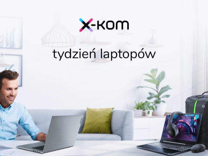 Kolejna odsłona Tygodnia laptopów w x-kom. Łap rabaty sięgające nawet 50%