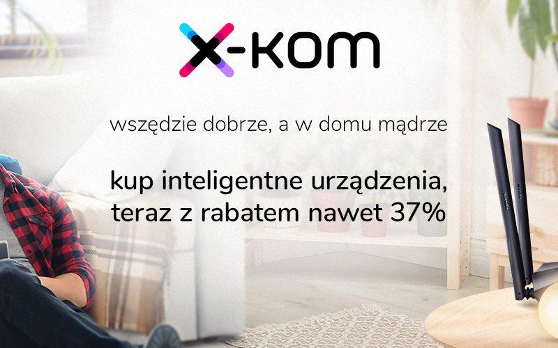Wszędzie dobrze, a w domu… mądrze – Tydzień Smart Home z rabatami do 37 procent